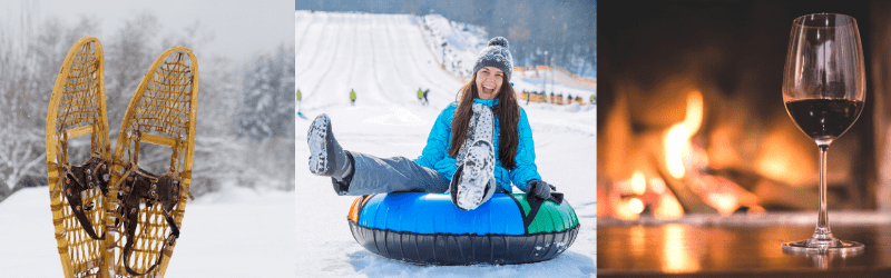 Winter Activities - snowshoeing, tubing and wine by the fire